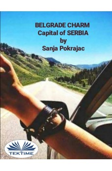 Belgrade Charm-Guide And Conversations In Serbian Language