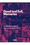 Good And Evil, Memories-Diary