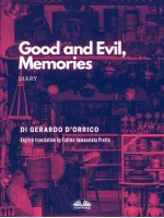 Good And Evil, Memories-Diary