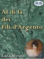 Al Di Là Dei Fili D'Argento