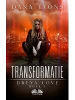 Transformatie-Dreya Love Boek 1