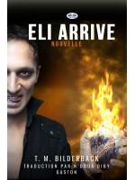 Eli Arrive - Nouvelle