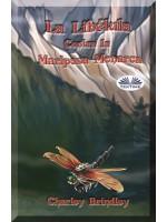 La Libélula Contra La Mariposa Monarca-Libro Uno