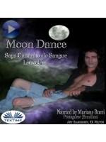 Moon Dance (Caminho Do Sangue Livro Um)-Saga Caminho Do Sangue Livro 1