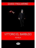 Vittorio El Barbudo-Novela