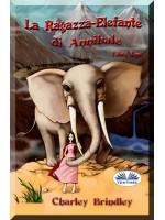 La Ragazza-Elefante Di Annibale Libro Uno-Tin Tin Ban Sunia