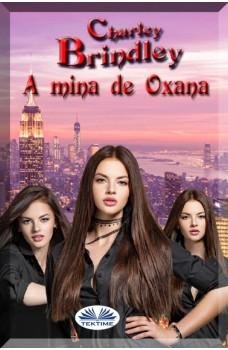 A Mina De Oxana