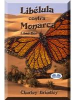 Libélula Contra Monarca-Libro Dos