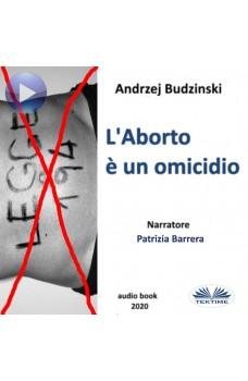 L'Aborto È Un Omicidio