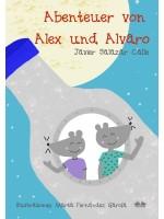 Die Abenteuer Von Alex Und Alvaro