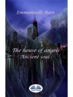 The House Of Angels-Ancient Soul