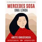 Mercedes Sosa - Uma Lenda-Um Tributo À Vida De Uma Das Maiores Artistas Da América Latina
