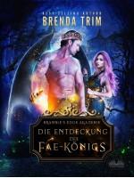 Die Entdeckung Des Fae-Königs