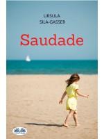 Saudade-Storia Di Una Donna Che Si Libera Dall'Invadenza Della Sua Famiglia Per Trovare Infine La Felicità