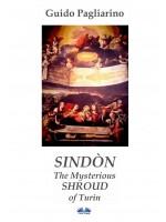 Sindòn The Mysterious Shroud Of Turin-Essay