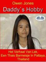 Daddy's Hobby-Het Verhaal Van Lek, Een Thais Barmeisje In Pattaya, Thailand