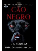 Cão Negro - Uma Novela Da Justice Security