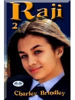 Raji, Book Two-The Academy