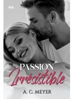 Passion Irrésistible