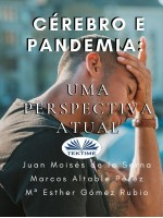 Cérebro E Pandemia-Uma Perspectiva Atual