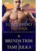 El Guerrero Truhan-Alianza Del Guerrero Oscuro Libro 10
