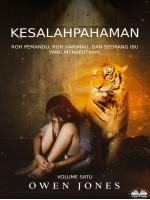Kesalahpahaman-Roh Pemandu, Roh Harimau, Dan Seorang Ibu Yang Menakutkan!