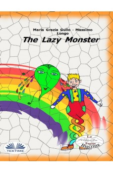 The Lazy Monster