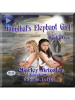 Hannibal's Elephant Girl-Book Two: Voyage To Iberia