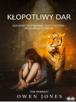 Kłopotliwy Dar-Duchowy Przewodnik, Duch Tygrysa I Przerażająca Matka!