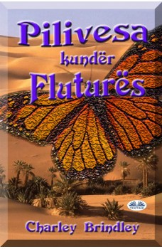 Pilivesa Kundër Fluturës-Libri Dy