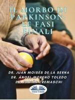 Il Morbo Di Parkinson: Le Fasi Finali