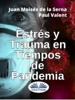 Estrés Y Trauma En Tiempos De Pandemia