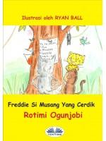 Freddie Si Musang Yang Cerdik