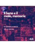 Il Bene E Il Male, Memorie-Diario
