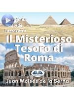 Il Misterioso Tesoro Di Roma