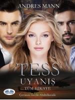 Tess Uyanış-Tam Hikaye