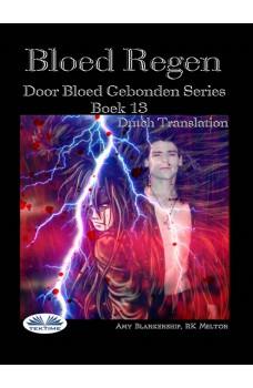 Bloed Regen-Door Bloed Gebonden Serie Boek 13