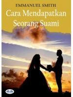 Cara Mendapatkan Seorang Suami
