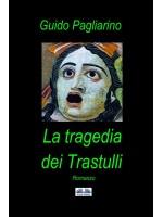 La Tragedia Dei Trastulli-Romanzo
