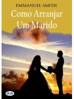 Como Arranjar Um Marido