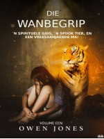 Die Wanbegrip-'N Spirituele Gids, 'N Spook Tier, En Een Vreesaanjaende Ma!