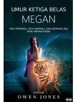 Umur Ketiga Belas Megan-Roh Pemandu, Roh Harimau, Dan Seorang Ibu Yang Menakutkan!