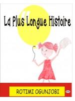 La Plus Longue Histoire