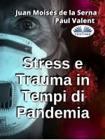 Stress E Trauma In Tempi Di Pandemia