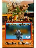 Los Diecisiete Pasos Para Convertirse En Un Criador Profesional De Gatos Sphynx