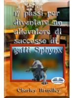 17 Passi Per Diventare Un Allevatore Di Successo Di Gatti Sphynx