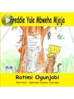 Freddie Yule Mbweha Mjaja