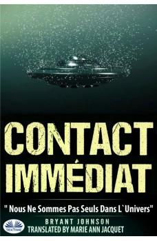 Contact Immédiat-Nous Ne Sommes Pas Seuls Dans L'Univers