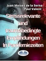 Stressrelevante Und Traumabedingte Empfindungen In Pandemiezeiten