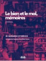 Le Bien Et Le Mal, Mémoires-Journal